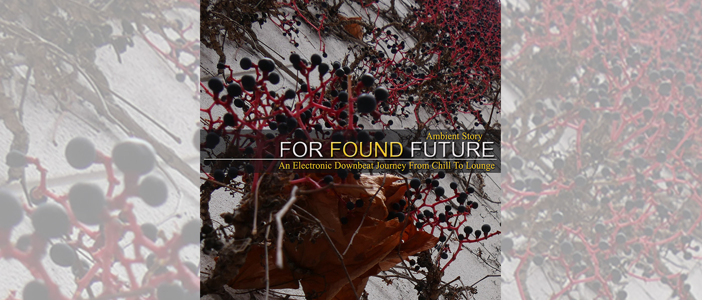 "For Found Future ""Ambient Story"""